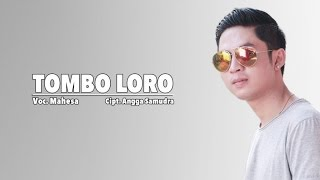Mahesa - Tombo Loro - [Official Video]