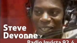 RADIO INVICTA, Steve Devonne show