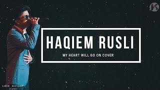 Haqiem Rusli - My Heart Will Go On   Audio HD Lirik
