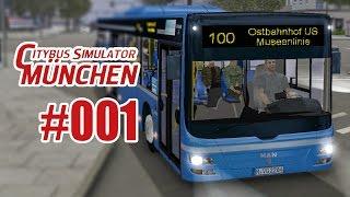 City Bus Simulator München #001 - Unterwegs auf der Museenlinie 100!