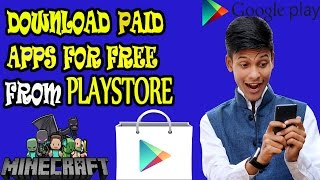 Download Paid GAMES and Paid APPS for FREE from GOOGLE PLAY STORE| NO ROOT [Technobaaz]