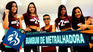 MC Japão - Bumbum de Metralhadora - Move Dance Brasil - Coreografia
