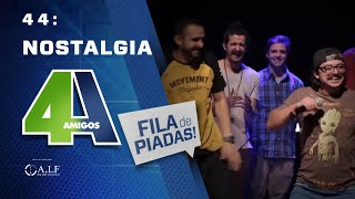 FILA DE PIADAS - NOSTALGIA - #44 - Feat:. Fabio Rabin