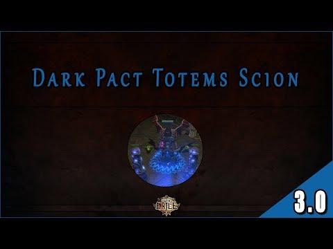 Builds 3 0 Scion Ascendant Dark Pact Totems Con Soul Mantle