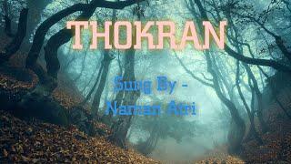 #NamanAtri || Thokran || Sardool Sikander