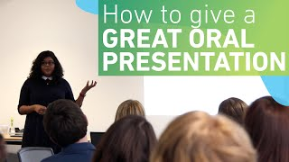 How to give a great oral presentation