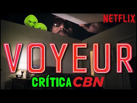 Xxx Mp4 VOYEUR Netflix 2017 Crítica CBN 3gp Sex