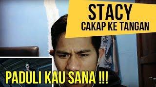 STACY   CAKAP KE TANGAN  || MV REACTION #68
