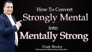 Strongly Mental to Mentally Strong Motivational Video in Hindi by Vivek Bindra