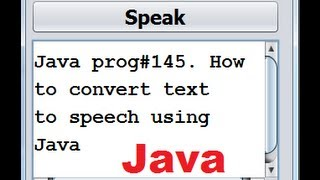 Java prog#145. How to convert text to speech using Java