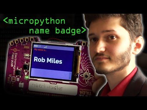 Micropython Name Badge - Computerphile