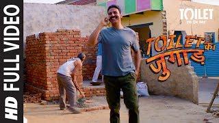 Toilet Ka Jugaad Full Video | Toilet- Ek Prem Katha | Akshay Kumar, Bhumi Pednekar | Vickey