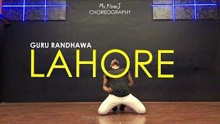 Lahore   Guru Randhawa   Kiran J   DancePeople Studios