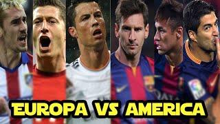 Europa vs América, ¿quién ganaría? -CRACKS