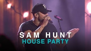 CCMA 2016   SAM HUNT   HOUSE PARTY
