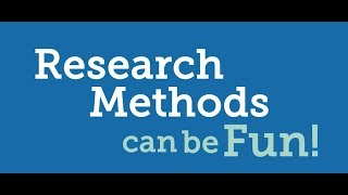 Research Methods can be fun!