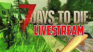 HOTEL CALIFORNIA - 7 Days to Die (YAW Live Stream)