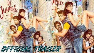 Dil junglee l Official Trailer 2018 l Taapsee Pannu l Saqib Saleem l Hindi Movie 2018