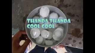 thanda thanda cool cool