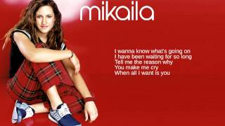 Mikaila: 06. It's All Up To You (Lyrics)