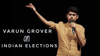 Indian Elections - Stand-up Comedy by Varun Grover