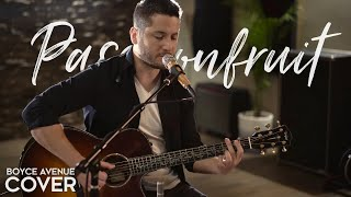 Passionfruit - Drake (Boyce Avenue acoustic cover) on Spotify & iTunes