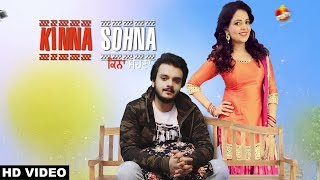 Kinna Sohna (Full Song) Anadi Mishra Ft Sugandha Mishra | New Punjabi Song 2018 | White Hill Music