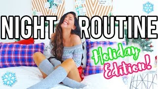 My Holiday Night Routine 2016! Christmas Edition!
