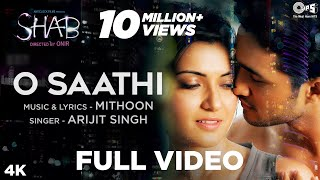 O Saathi Full Song Video - Movie Shab | Arijit Singh, Mithoon | Raveena Tandon, Arpita, Ashish