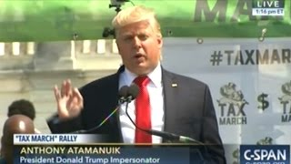 Donald Trump Impersonator At Tax Day Protest Rally In Washington DC