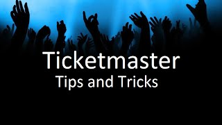 Ticketmaster Tips and Tricks | Ticket Crusader
