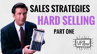 Sales Strategies: Hard Selling