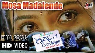 Krishnan Love Story | Mosa Madalendu | Ajai Rao| Radhika Pandit | V.Shridhar | Kannada Video Song|