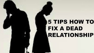 How To Fix A Broken Relationship