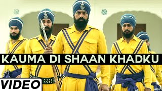 Kauma Di Shaan Khadku Song By Nirmal Sidhu | Latest Punjabi Songs 2015