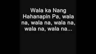 Wala ka ng hahanapin pa by vlync,Lux and curse one