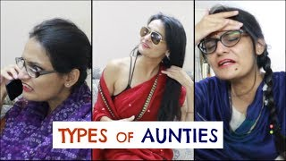 Types of Aunties | Funny Indian Aunties