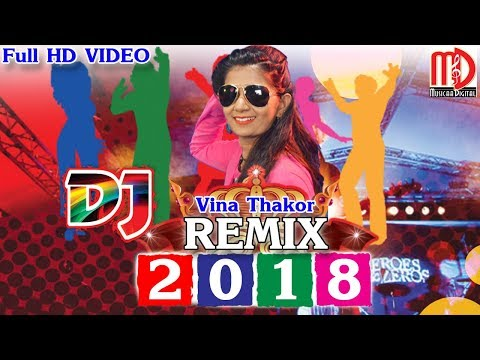 Xxx Mp4 Gujarati DJ Remix 2018 Gabbar Thakor New Remix Vina Thakor FULL HD Video 3gp Sex