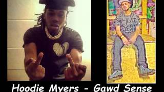 Hoodie Myers - Gawd Sense