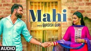 Mahi: Gurdish Guri (Full Audio Song) Sukhbir Redrockerz   Badal Adamke   New Punjabi Songs 2018