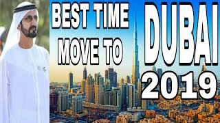 Dubai: Why Year 2019 Is The Best Time To Move To Dubai