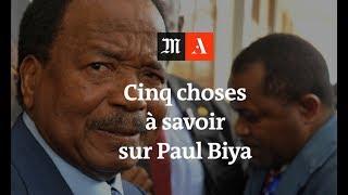 Cinq choses à savoir sur Paul Biya