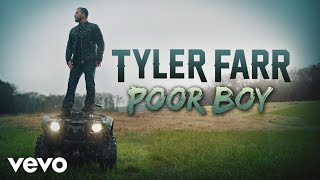 Tyler Farr - Poor Boy (Audio)