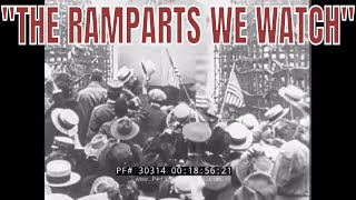 "RKO RADIO PICTURES ""THE RAMPARTS WE WATCH""  UNITED STATES 1914-1918  WORLD WAR I  REEL 3 30314"