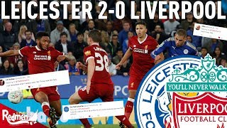 Leicester 2-0 Liverpool | Twitter Reactions