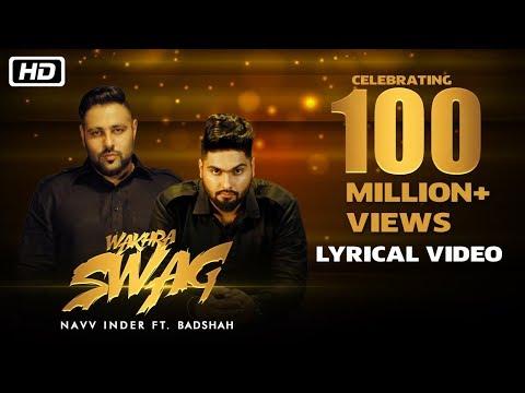 Xxx Mp4 Wakhra Swag Lyrical Video Navv Inder Feat Badshah Celebrating 100 Million Views 3gp Sex