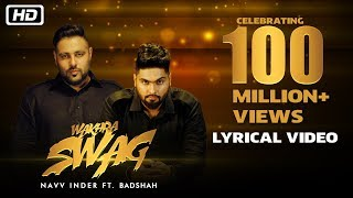 Wakhra Swag | Lyrical Video | Navv Inder feat. Badshah | Celebrating 100 Million Views
