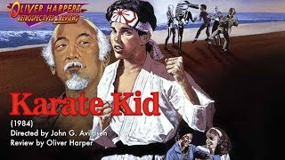 The Karate Kid (1984) - Retrospective / Review