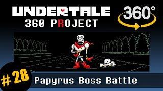 Papyrus Battle 360 (pacifist): Undertale 360 Project