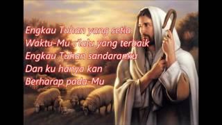 Satu SatuNya - Sound Of Praise Lirik